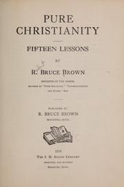 Cover of: Pure Christianity | Robert Bruce Brown