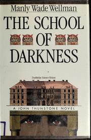 Cover of: The school of darkness