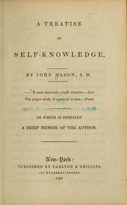 Cover of: A treatise on self-knowledge | John Mason