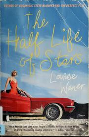 Cover of: The half life of stars | Louise Wener