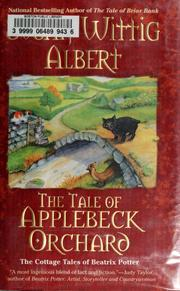 Cover of: The tale of Applebeck Orchard: the cottage tales of Beatrix Potter