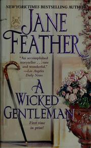 Cover of: A wicked gentleman | Jane Feather