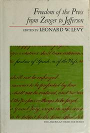 Cover of: Freedom of the press from Zenger to Jefferson: early American libertarian theories.