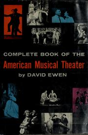 Cover of: Complete book of the American musical theater | David Ewen