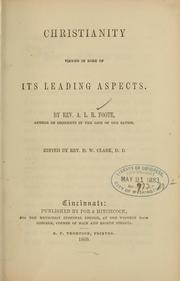 Cover of: Christianity viewed in some of its leading aspects | A. L. R. Foote