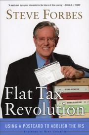 Cover of: Flat Tax Revolution: Using a Postcard to Abolish the IRS
