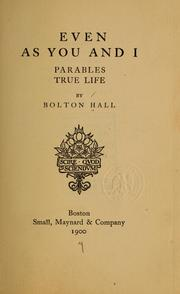 Cover of: Even as you and I | Bolton Hall