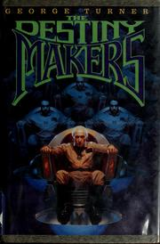Cover of: The destiny makers
