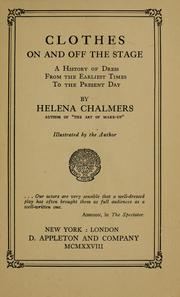 Cover of: Clothes, on and off the stage by Helena Chalmers