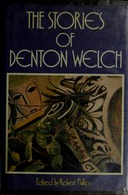Cover of: The stories of Denton Welch