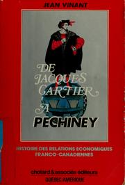 De Jacques Cartier à Péchiney by Jean Vinant