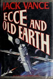 Cover of: Ecce and Old Earth