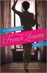 Cover of: French lessons | Ellen Sussman