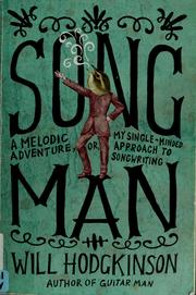 Cover of: Song man | Will Hodgkinson