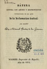Cover of: Sátira contra los abusos y despropósitos introducidos en el arte de la declamacion teatral
