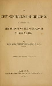 Cover of: The duty and privilege of Christians in connecxion with the support of the ordinances of the gospel