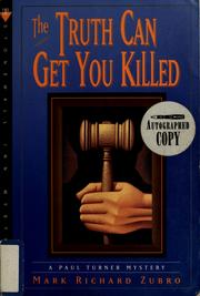 Cover of: The Truth Can Get You Killed | Mark Richard Zubro
