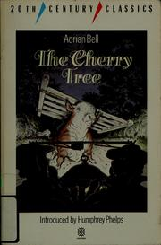 The cherry tree by Bell, Adrian
