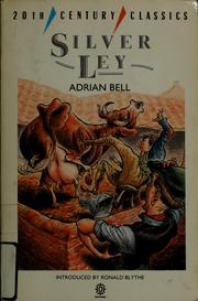 Silver Ley by Bell, Adrian