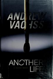 Another life by Andrew Vachss, Andrew H. Vachss