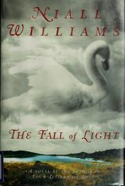 Cover of: The fall of light | Niall Williams