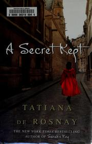 A secret kept by Tatiana de Rosnay
