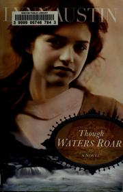 Cover of: Though waters roar: [a novel]