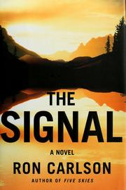 Cover of: The signal | Carlson, Ron., Ron Carlson