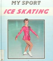 Cover of: Ice skating | Tim Wood