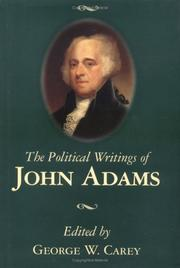Cover of: The political writings of John Adams | edited with an introduction by George W. Carey.