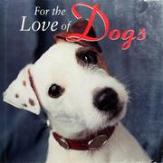 Cover of: For the love of dogs