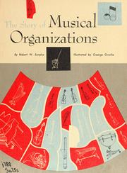 Cover of: The story of musical organizations. | Robert W. Surplus
