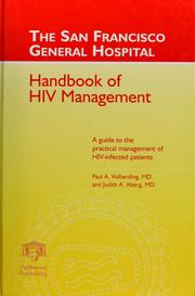 Cover of: The San Francisco General Hospital handbook of HIV management | Paul A. Volberding