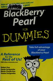 Cover of: Blackberry Pearl for dummies | Robert Kao
