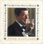 Cover of: The Quotable Ronald Reagan | Peter Hannaford