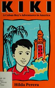 Cover of: Kiki: a Cuban boy's adventures in America