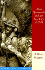 Cover of: Allan Quatermain and the lost city of gold | H. Rider Haggard