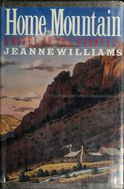 Cover of: Home mountain | Williams, Jeanne