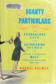 Scanty particulars by Rachel Scott Russell Holmes