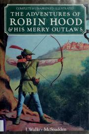 Cover of: The adventures of Robin Hood & his merry outlaws