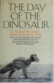 Cover of: The day of the dinosaur | L. Sprague De Camp