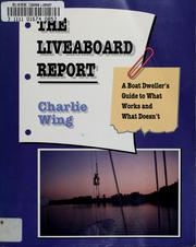 Cover of: The liveaboard report