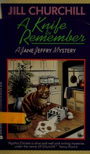 Cover of: A knife to remember: a Jane Jeffry mystery