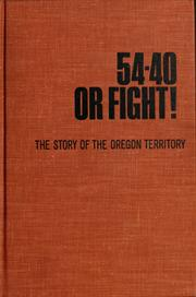 Cover of: 54-40 or fight | Young, Bob