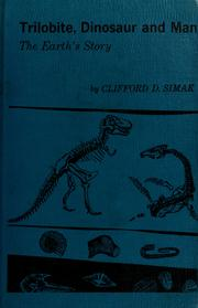 Cover of: Trilobite, dinosaur, and man | Clifford D. Simak