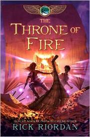 The throne of fire (The Kane chronicles ; bk. 2)
