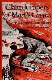 Cover of: Claim jumpers of Marble Canyon