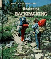 Cover of: Beginning backpacking | Tony Freeman