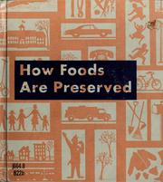 Cover of: How foods are preserved