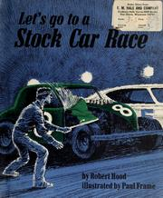 Cover of: Let's go to a stock car race | Hood, Robert E.